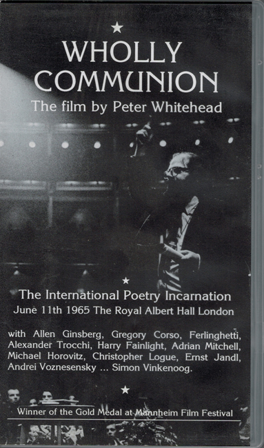 <b><I>Wholly Communion:  The Film By Peter Whitehead</I></b>, Hathor Films, 1995 video